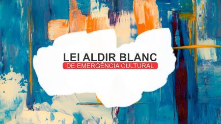 Administração divulga resultado final da Lei Aldir Blanc